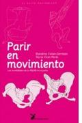 Parir en movimiento: la movilidad de la pelvis en el parto