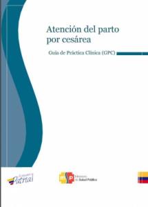 Guía de Práctica Clínica - Atención del Parto por Cesárea (Ecuador)